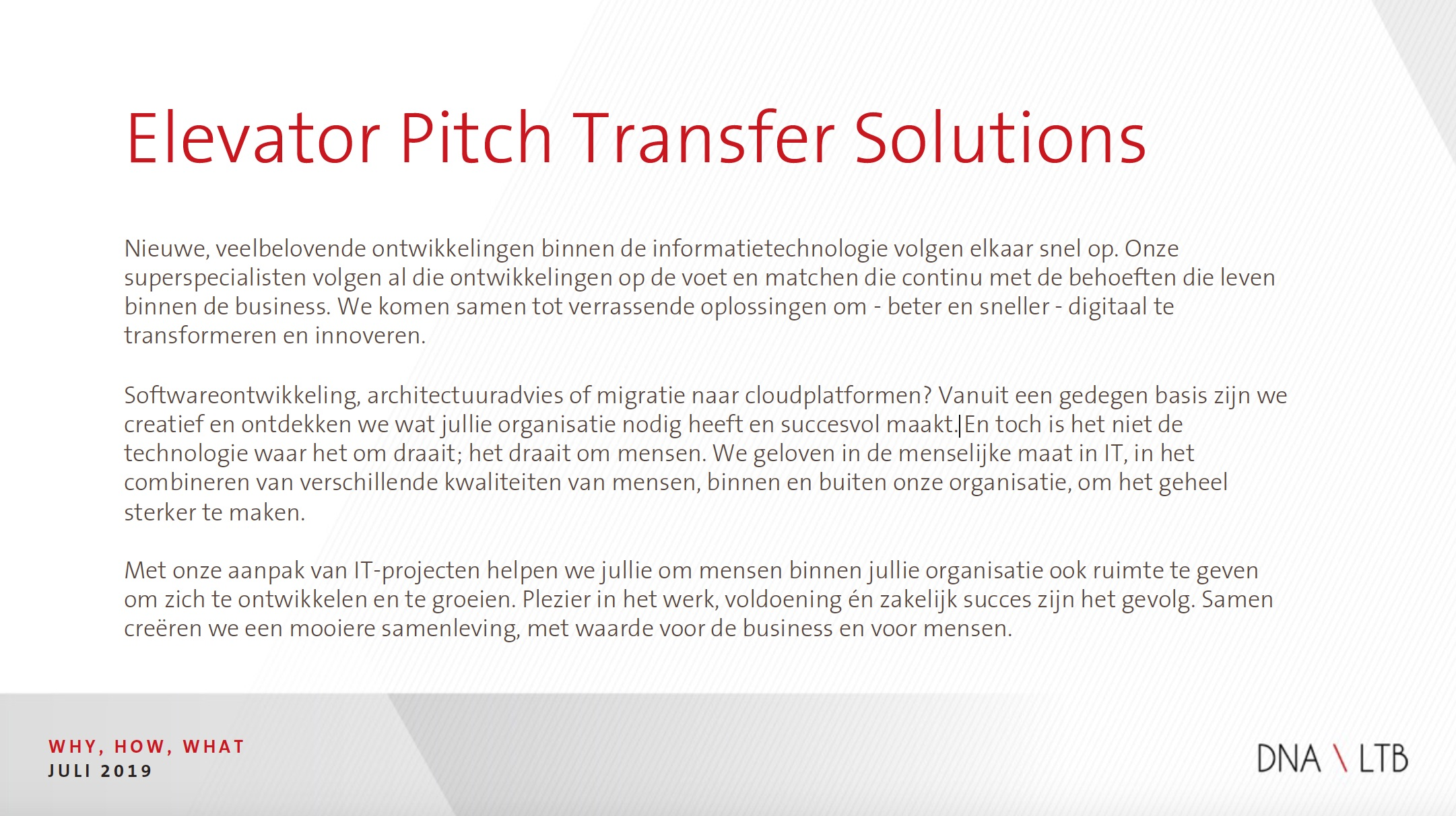 Elevator Pitch Transfer Solutions